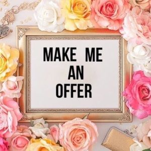 Make me some offers!